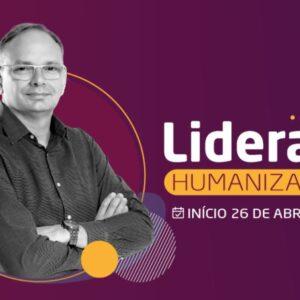 Liderança Humanizada (Ao Vivo)